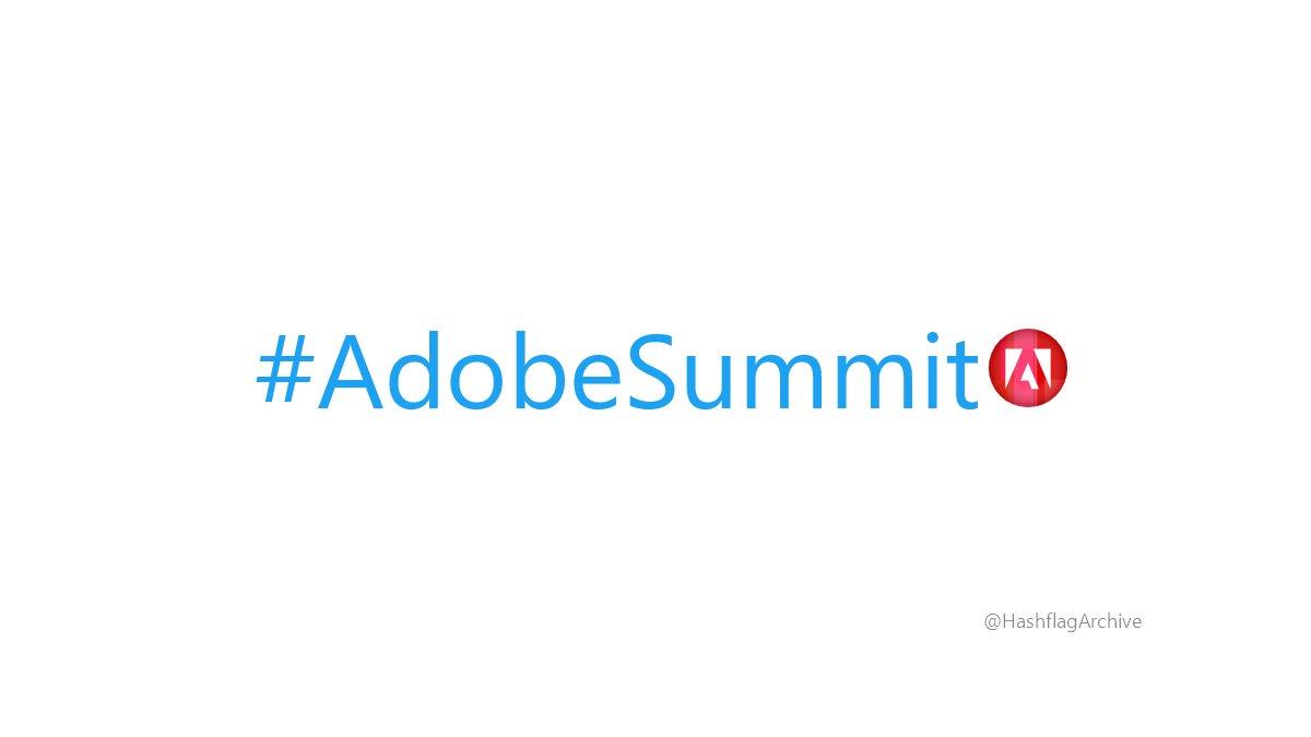 HashflagArchive: #AdobeSummit https://t.co/UUI6Iekqlo