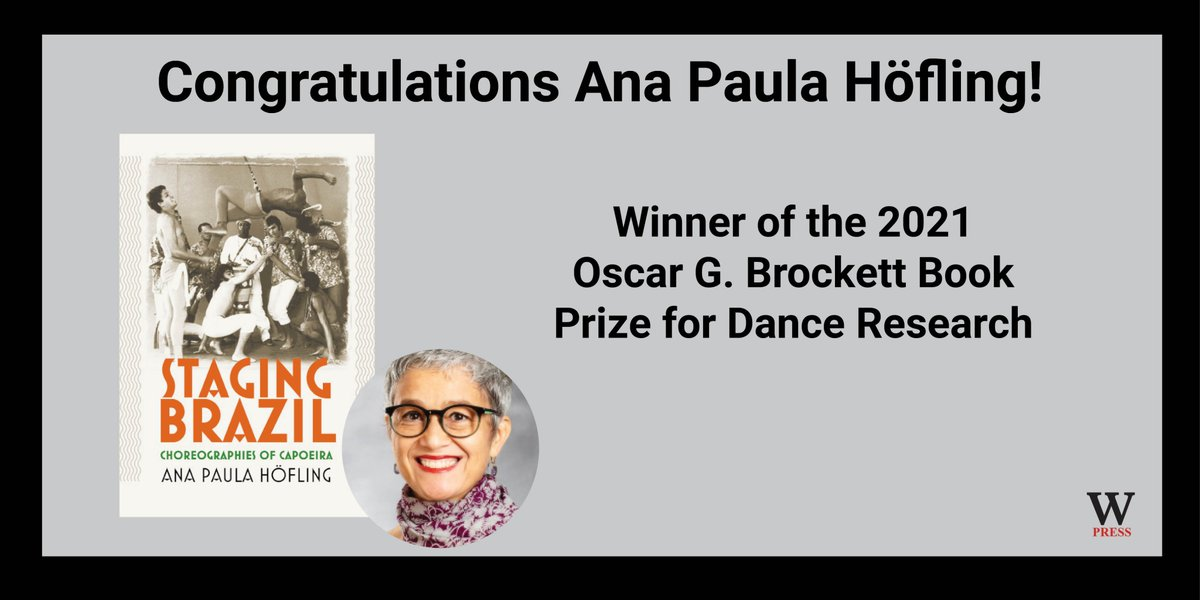 test Twitter Media - Congratulations Ana Paula Höfling, winner of the 2021 Brockett Book Prize for Dance Research, for Staging Brazil: Choreographies of Capoeira, first in-depth study of processes of legitimization and globalization of capoeira. #Capoeira #Brazil #DanceResearch @DanceStudies https://t.co/eMLmhfTGSJ