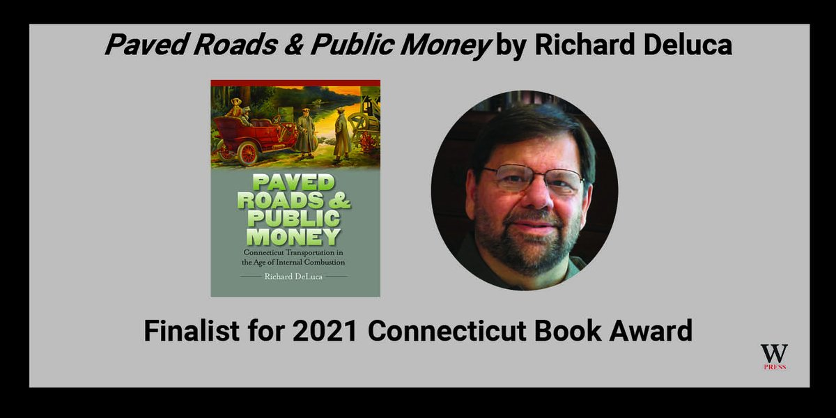 """test Twitter Media - Congratulations Richard DeLuca! """"Paved Roads & Public Money"""" is a finalist for a Connecticut Book Award in the Nonfiction category. The book is A comprehensive history of modern transportation in Connecticut. #cttraffic #ctdot #ConnecticutRoads #CTBookAwards2021 @CTBookCTH https://t.co/SPi2dnTGIg"""