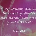 Lovely comments from our Service user questionnaire