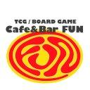 Cafe&Bar FUN☆TCG/BOARD GAME