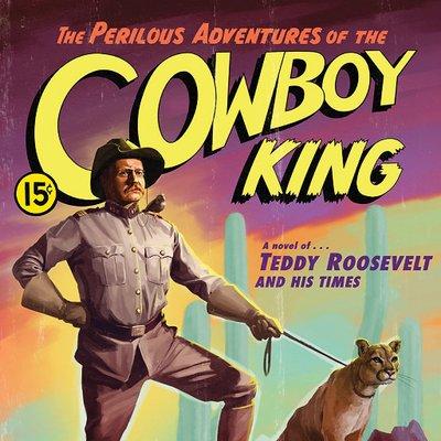 Teddy Roosevelt Novel