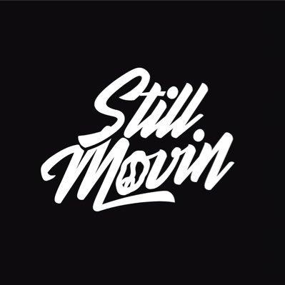 Still Movin