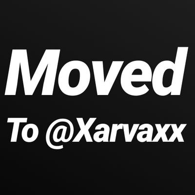Moved to @Xarvaxx