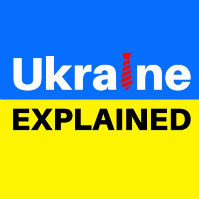 Ukraine Explained (@UkraineExplaine)