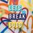 Let's Break Good