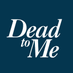 Dead To Me's Twitter Profile Picture