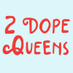 2 Dope Queens Podcast's Twitter Profile Picture