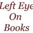 LeftEyeOnBooks