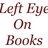 LeftEyeOnBooks