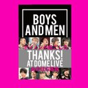 【公式】BOYS AND MEN THANKS! AT DOME LIVE