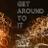 Get Around To It Podcast