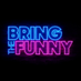 Bring The Funny's Twitter Profile Picture