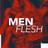 MenFlesh
