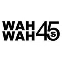 Wah Wah 45s   Social Profile