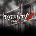 Identity V STAGE / 舞台 第五人格