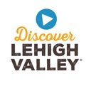 Discover Lehigh Valley, PA