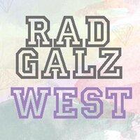 Rad Galz West  | Social Profile