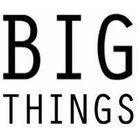 BIG THINGS | Social Profile
