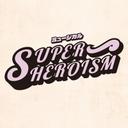 ミュージカル「SUPERHEROISM(スーパーヒーローイズム)