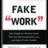 Fakeworkstudy