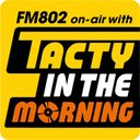 FM802/TACTY IN THE MORNING