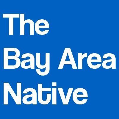The Bay Area Native | Social Profile