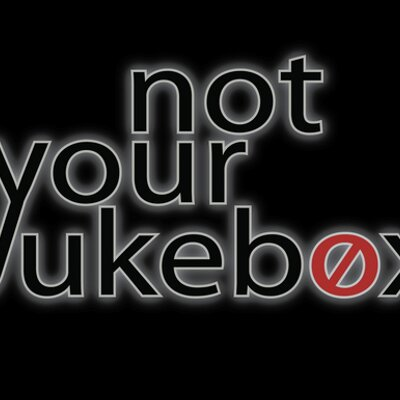 Not Your Jukebox | Social Profile