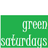 @greensaturdays
