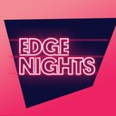 The Edge Nights