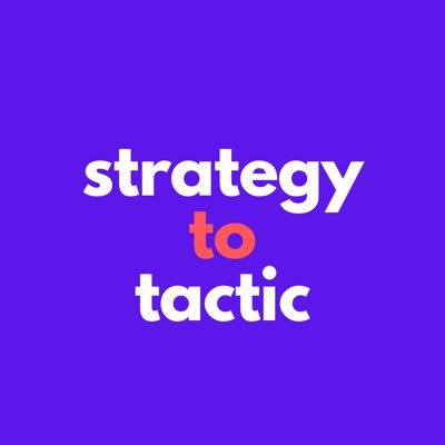 Strategy To Tactic
