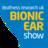 BionicEarShow