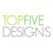 Topfive Designs