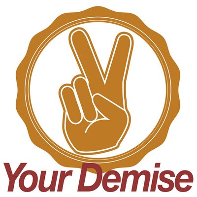 YOUR DEMISE | Social Profile