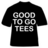 goodtogotees Coupons