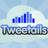 Tweetails