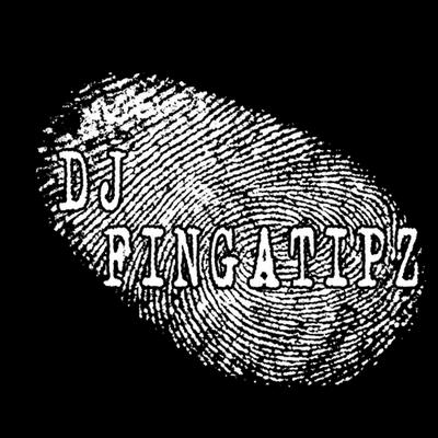 Dj Fingatipz | Social Profile