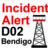 Incident Alert - D02