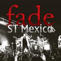 Fade ST México | Social Profile
