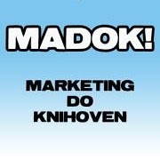 MADOK!