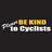 @bkindtocyclists