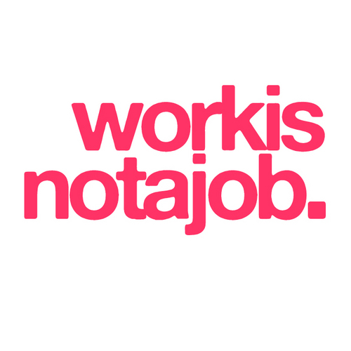 workisnotajob. Social Profile
