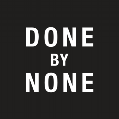 DONE BY NONE