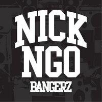 Nick Ngo Bangerz | Social Profile