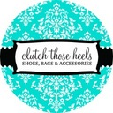 Clutch Those Heels