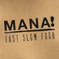 MANA! Fast Slow Food | Social Profile