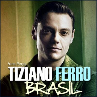 Tiziano Ferro Brasil | Social Profile