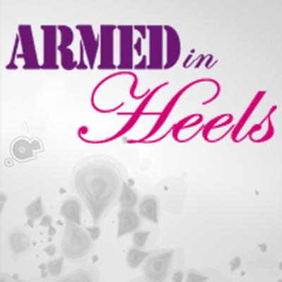 Armed in Heels | Social Profile