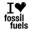 I Love Fossil Fuels