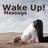 @WakeUpMessage